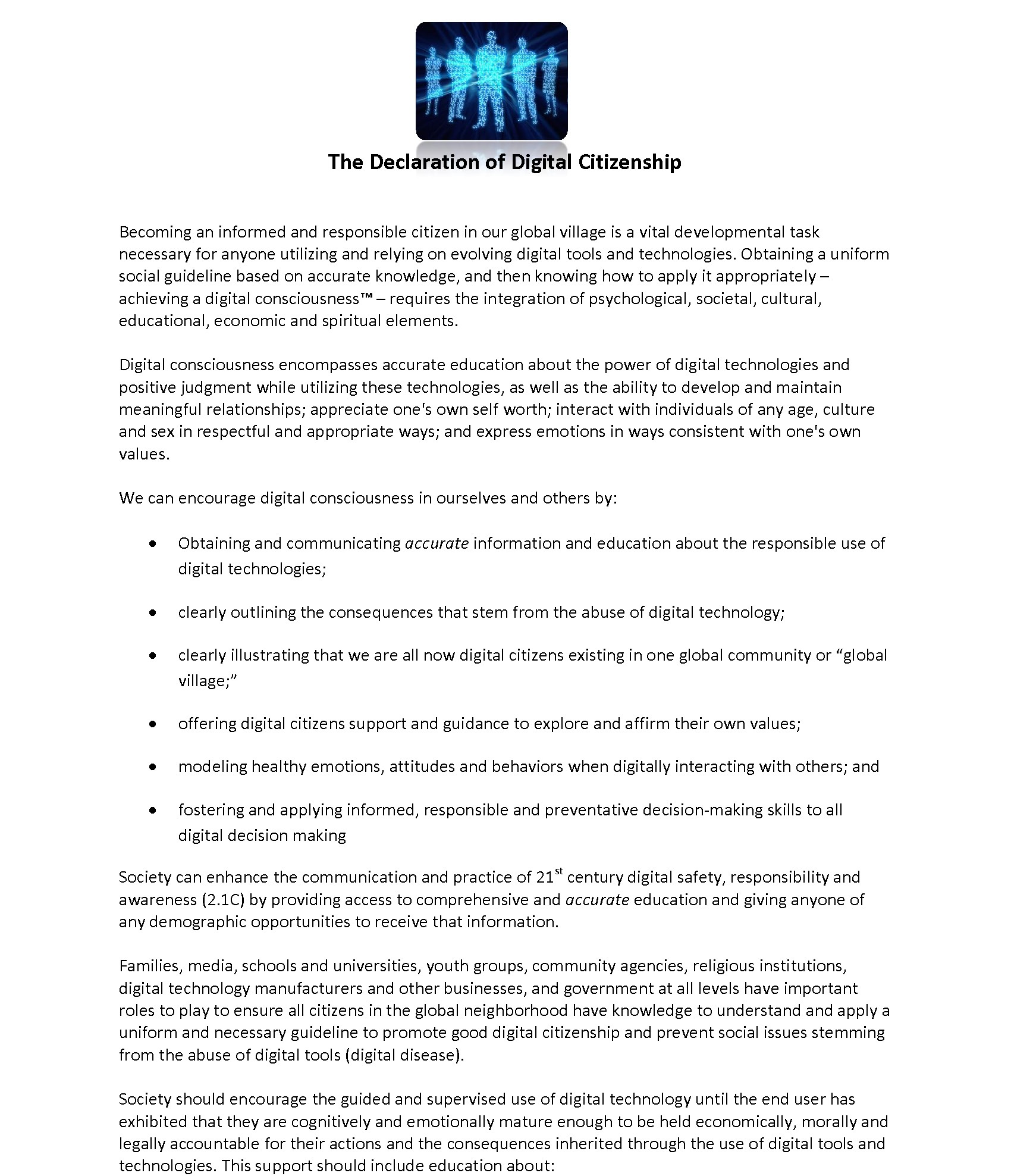 iroc2 is very proud of the declaration of digital citizenship we are especially excited as this document continues to gain and - The Declaration Of
